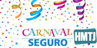 Dicas para um Carnaval Seguro