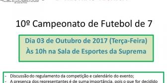10� Campeonato de Futebol de 7 da Suprema - Reuni�o T�cnica