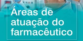 Conhe�a 15 �reas de atua��o de um farmac�utico