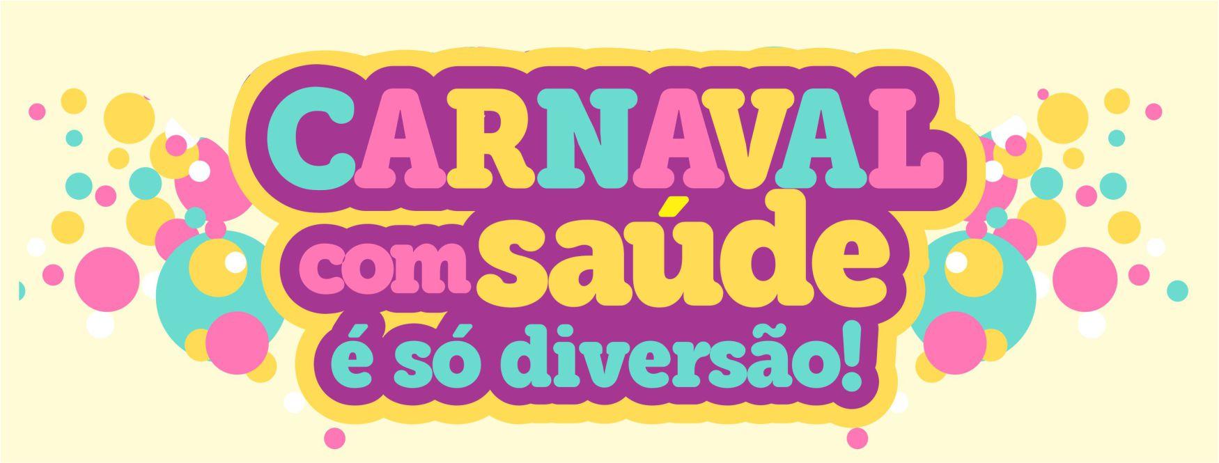Carnaval: divers�o com sa�de