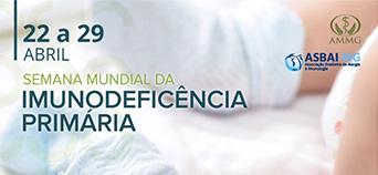 22 a 29 de abril - Semana Mundial das Imunodefici�ncias Prim�rias
